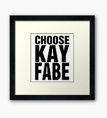 Choose Kayfabe Framed Print