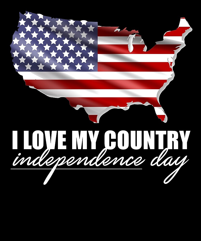 I Love My Country USA Independence Day T Shirt by sondinh