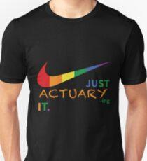 ACTUARY NEVER UNDERESTIMATE Unisex T-Shirt