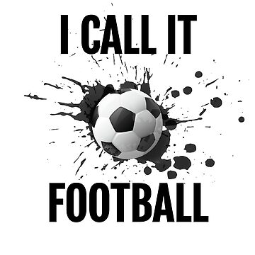 "A football Life 'I call It Football"" Shirt by orangepieces"