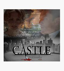 What would you do if the love of your life vanished into thin air? #Castle Photographic Print