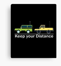 Keep Your Distance - Remote Control Cars, Race Cars, RC Car Racing, Drifting Fans Canvas Print