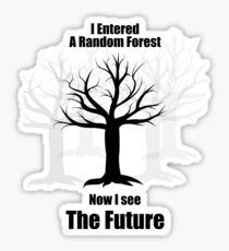 Random Forest Machine Learning : See The Future Sticker