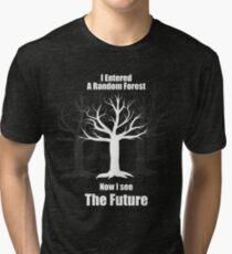 Random Forest Machine Learning : See The Future Tri-blend T-Shirt