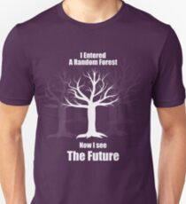 Random Forest Machine Learning : See The Future Unisex T-Shirt