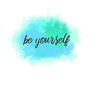be yourself by Melloncino