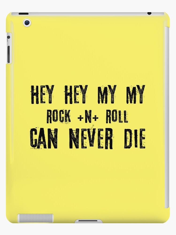 Hey Hey My My Rock Lyrics Quote Music Neil Young Inspirational Ipad