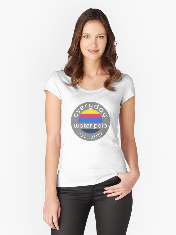 Everyday water polo  Women's Fitted Scoop T-Shirt Front