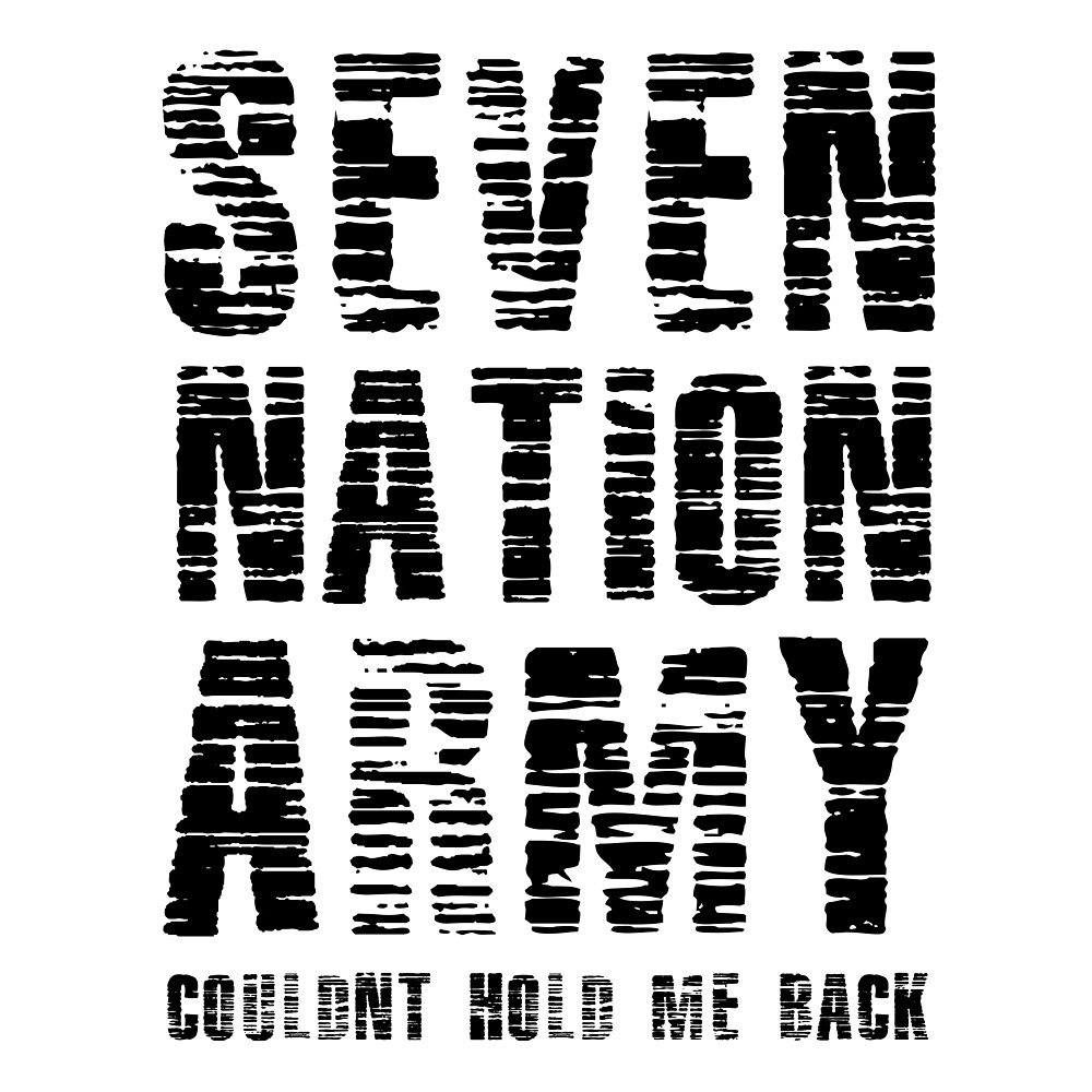Seven Nation Army Lyrics Badass Rock Music White Stripes Quote by Sid3walkArt2