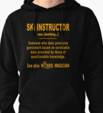 SKI INSTRUCTOR DEFINITION Pullover Hoodie