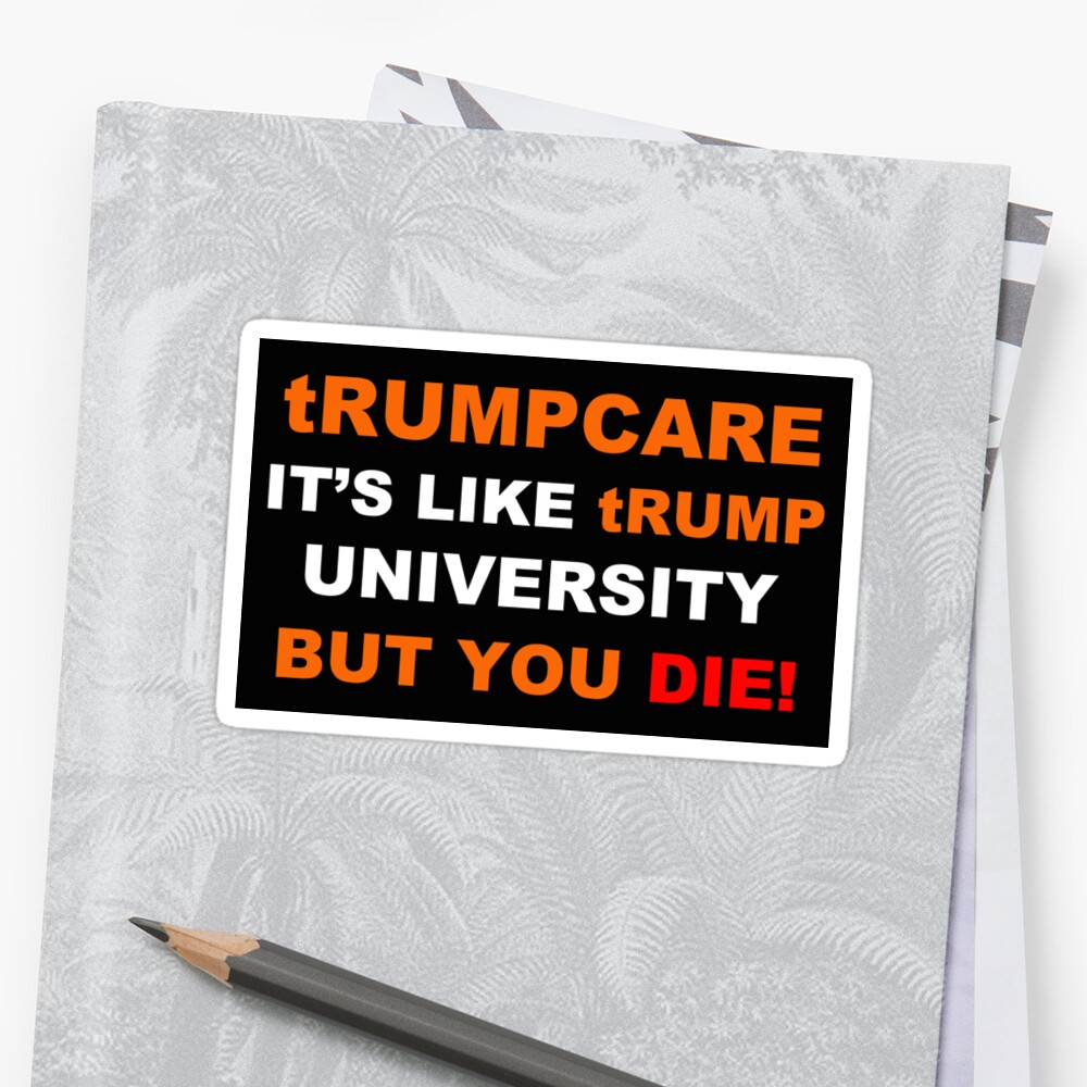 tRUMPCARE equals DEATH by Thelittlelord