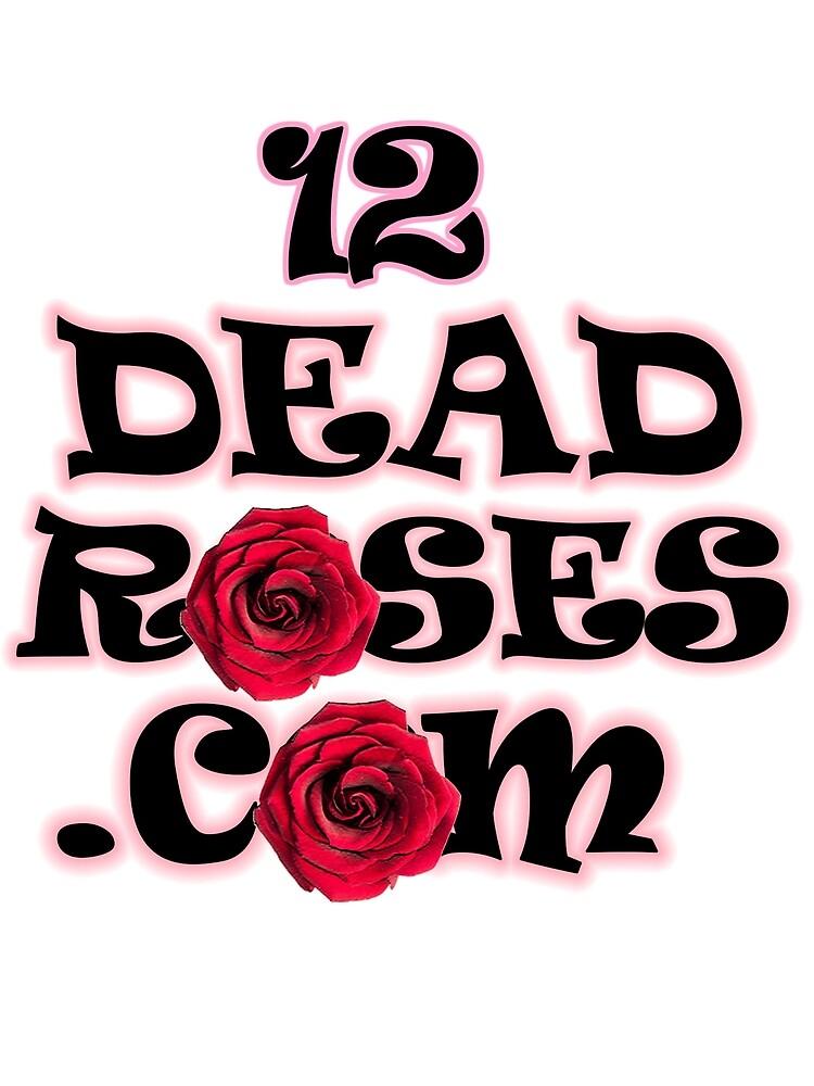 12deadroses.com 2 by 12DeadRoses