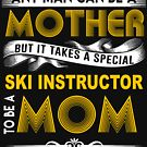 SKI INSTRUCTOR MOTHER by andersonfry