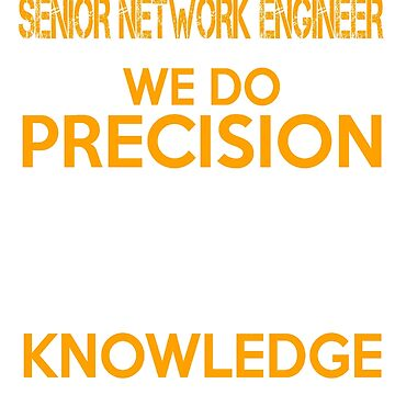 SENIOR NETWORK ENGINEER QUESTIONABLE KNOWLEDGE by thomasride