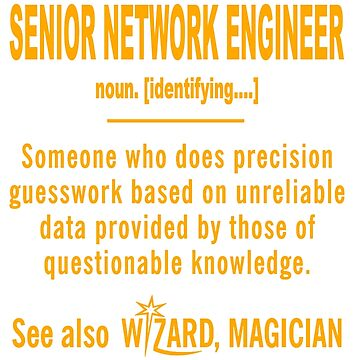 SENIOR NETWORK ENGINEER DEFINITION by thomasride