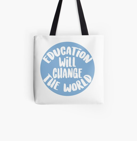 Education Will Change The World All Over Print Tote Bag