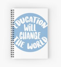 Education Will Change The World Spiral Notebook
