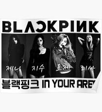 BLACKPINK 블랙핑크 - B/W BlackPink In Your Area Poster