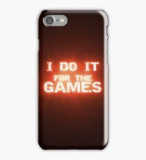 For The Games iPhone Case/Skin