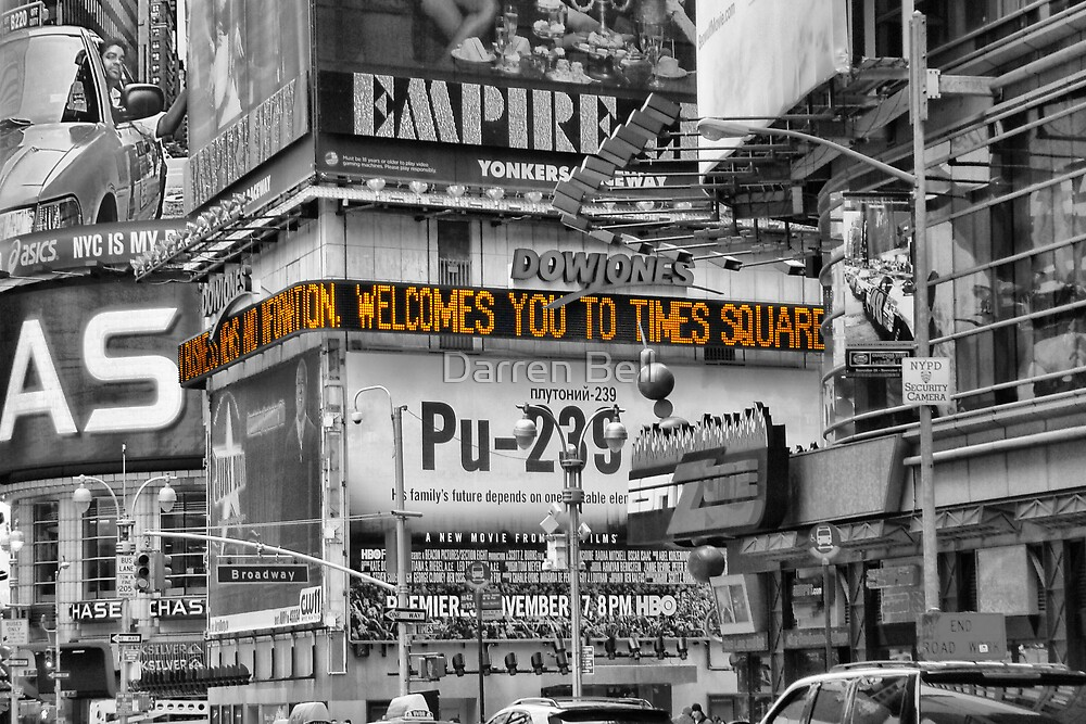 Welcome to Times Square by Darren Bell