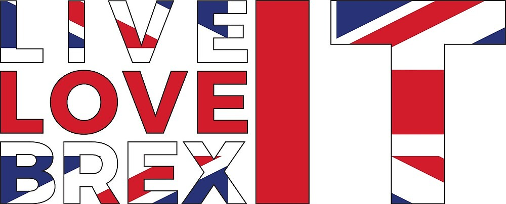 Live, Love, Brexit by DanArmstrong