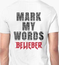 Mark My Words - Justin Bieber Unisex T-Shirt
