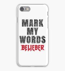 Mark My Words - Justin Bieber iPhone Case/Skin
