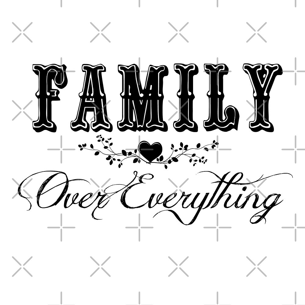 Family Over Everything by Sunshinegirl95