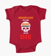 tRUMPcare equals DEATH One Piece - Short Sleeve