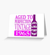 Vintage 1965 Aged To Perfection Greeting Card