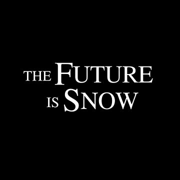 The Future Is Snow, white by loustic