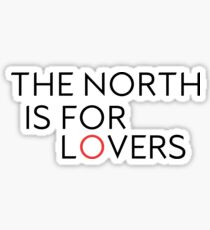 The North is for Lovers Sticker