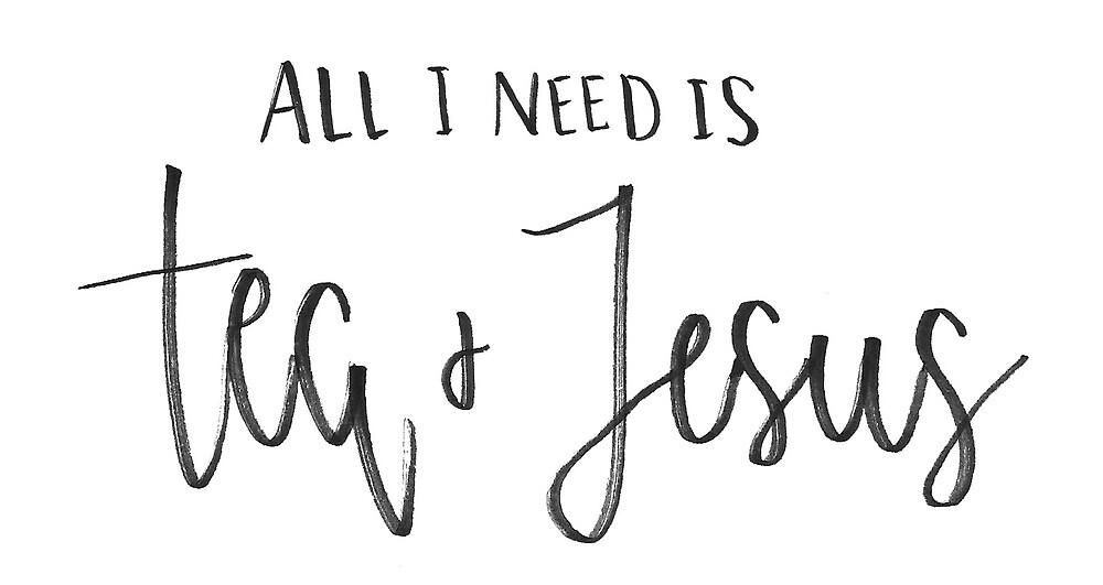 tea + Jesus by emilykelley