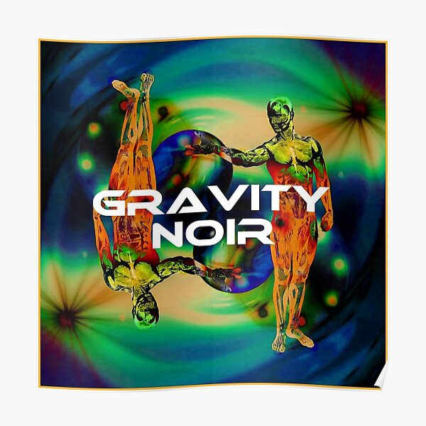 Gravity Noir by Andrew Williams Poster