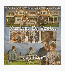 Castle - Murder, he wrote Photographic Print