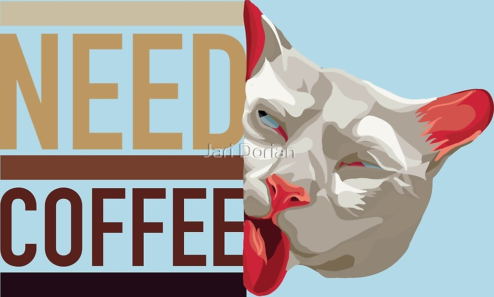 Need Coffee Cat by Static Cow