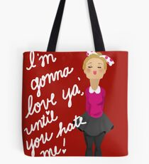 Gonna Love You Tote Bag