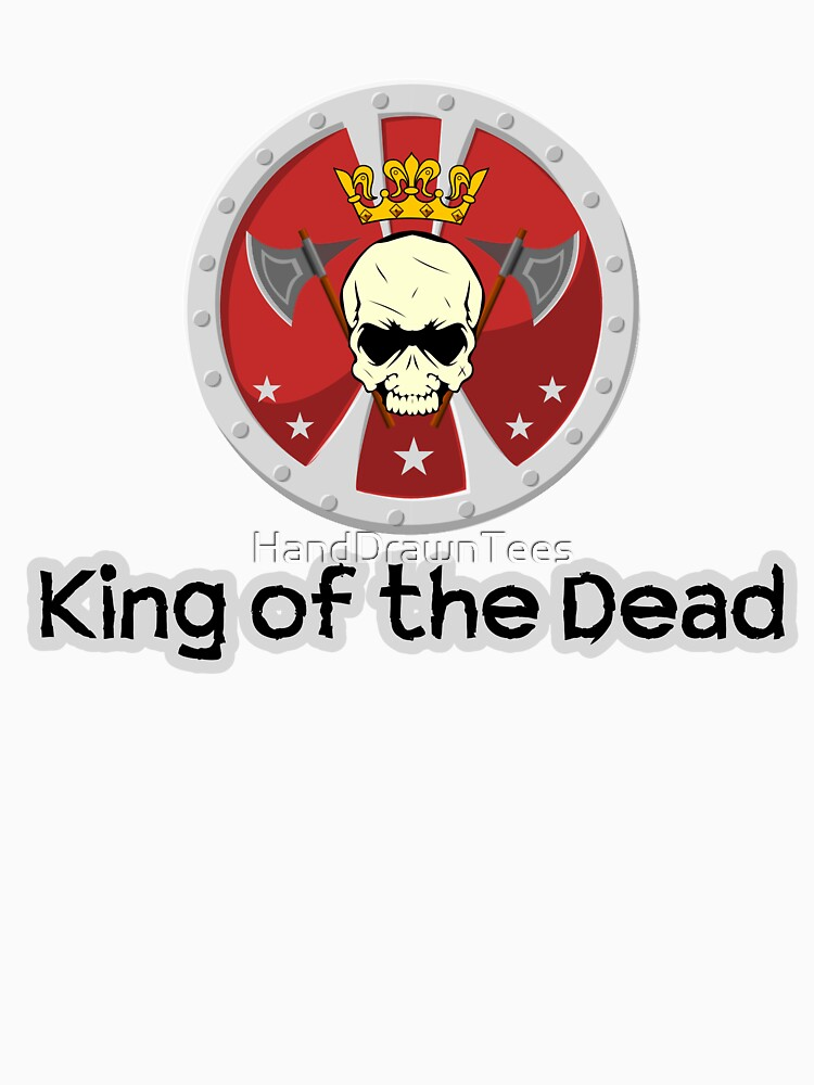 King of the Dead by HandDrawnTees