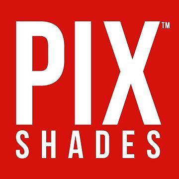 PIX Shades Sunglasses by madphotoart