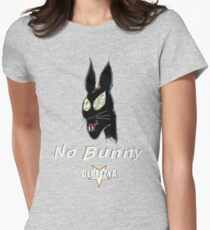 No Bunny Womens Fitted T-Shirt