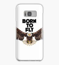 Born to Fly Samsung Galaxy Case/Skin