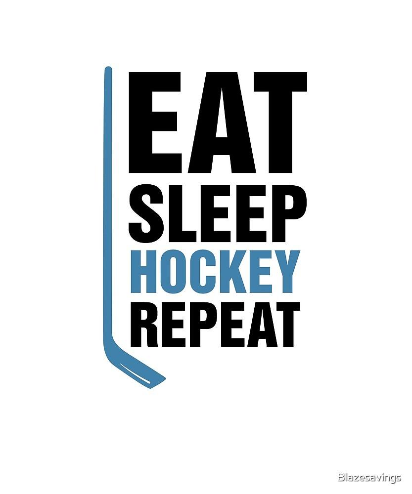 Eat Sleep Hockey Repeat - Funny Sports Gift by Blazesavings