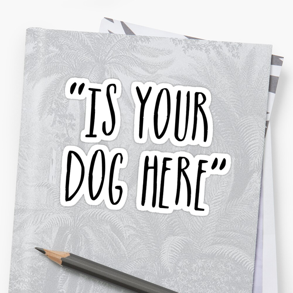is ur dog here by Megan Carney