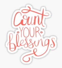 count your blessings Sticker