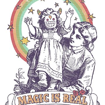 MAGIC IS REAL!! by BeanePod