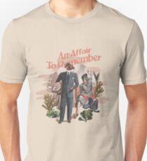 AN AFFAIR TO REMEMBER Unisex T-Shirt