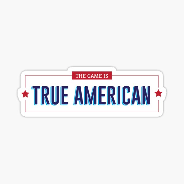 True 'merican Sticker