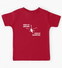 People fly Airplanes. Pilots fly Helicopters. Kids Clothes
