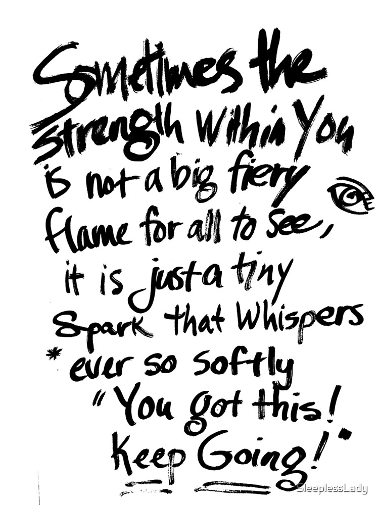 Strength Within You by SleeplessLady