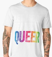 Let Me Be Perfectly Queer Funny Gay Pun LGBT Lesbian Gay Bisexual Transgender T-Shirt Men's Premium T-Shirt